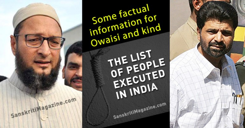 Attn. Mr. Asadudin Owaisi: The list of people executed in India based on Religion