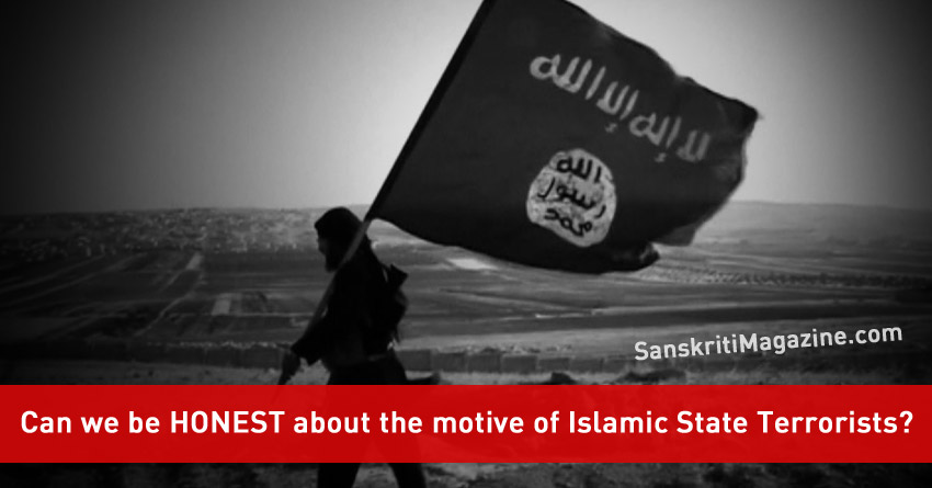 Can-we-be-HONEST-about-the-motive-of-Islamic-State-Terrorists
