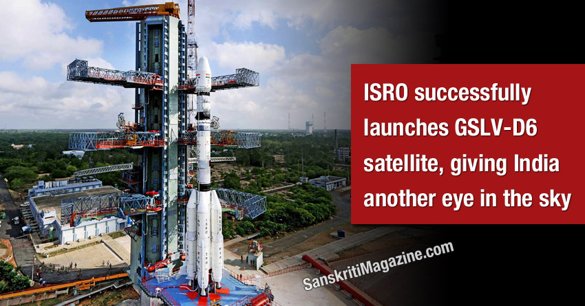 ISRO successfully launches GSLV-D6 satellite, giving India another eye in the sky