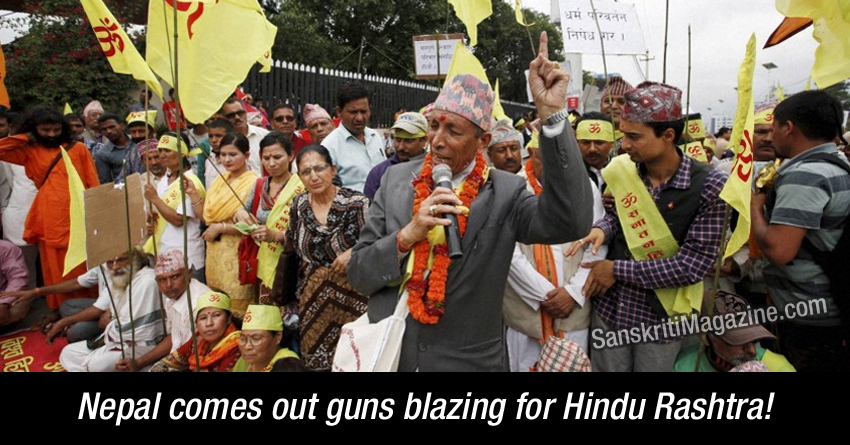 Nepal comes out guns blazing for Hindu Rashtra!