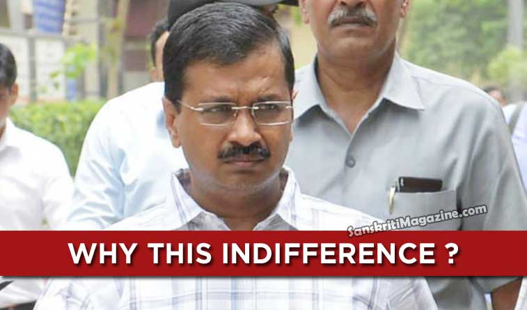 Why this indifference ?  The politics of Delhi CM Kejriwal
