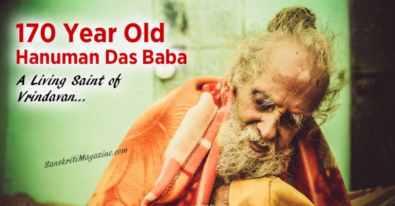 170 Year Old Hanuman Das Baba: A Living Saint of Vrindavan