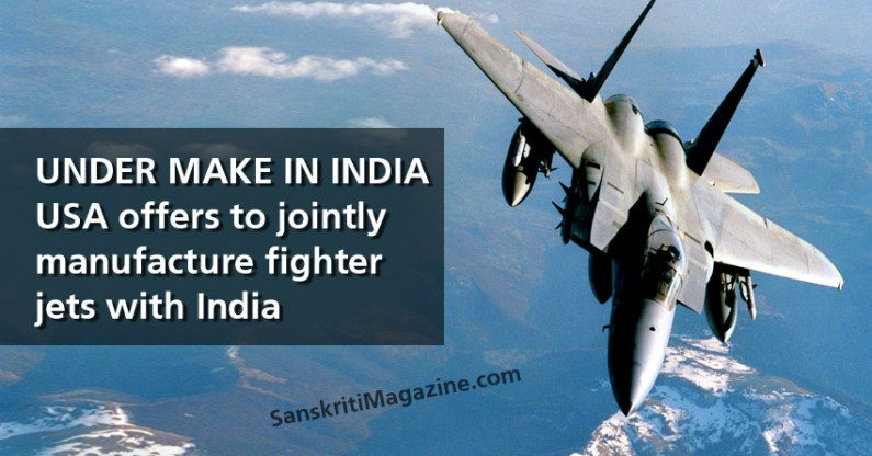 Under Make in India, USA offers to jointly  manufacture fighter jets with India