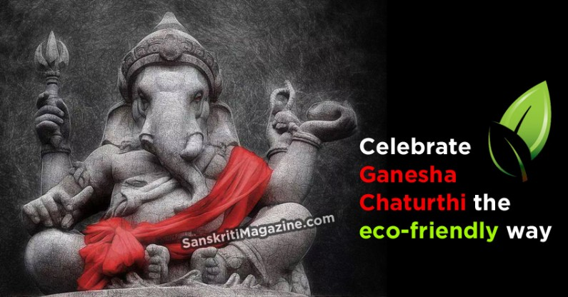 Celebrate Ganesha Chaturthi the eco-friendly way