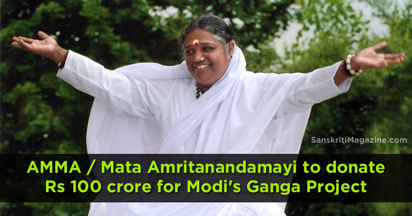 Mata Amritanandamayi to donate Rs 100 crore for Modis Ganga Project