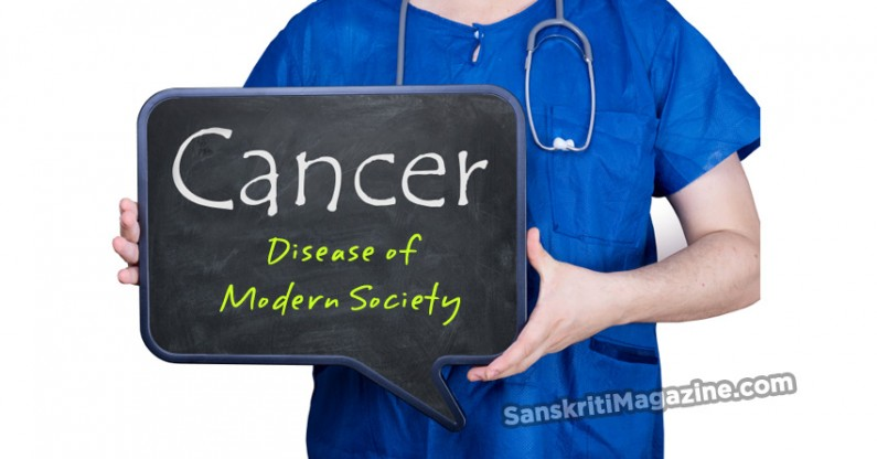 Cancer: Disease of Modern Society