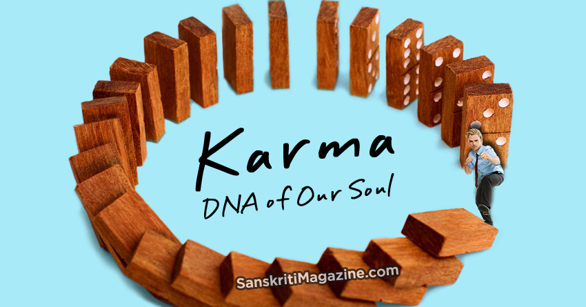 Karma, DNA of Our Soul