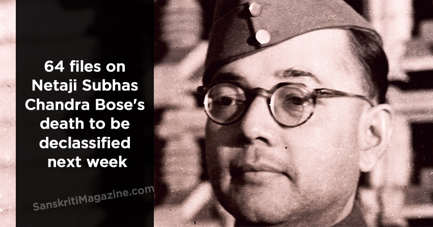 64 files on Netaji Subhas Chandra Bose's death to be declassified next week