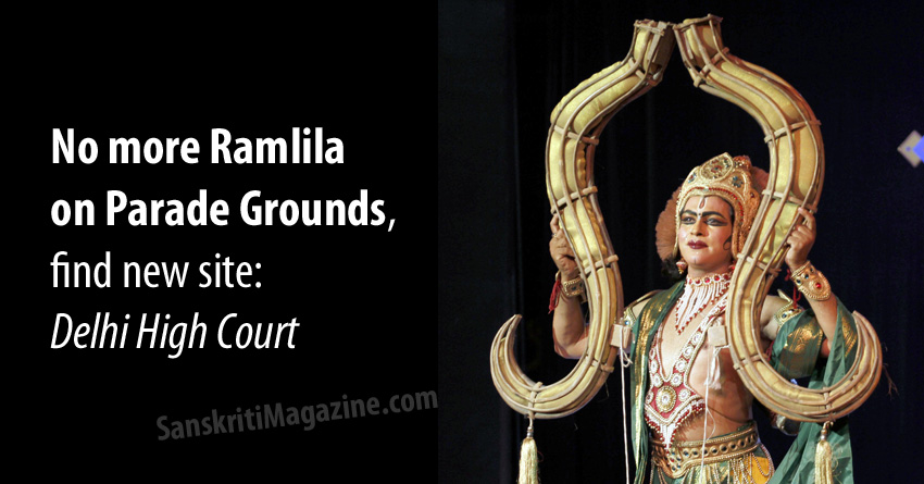no more ramlila on parade grounds