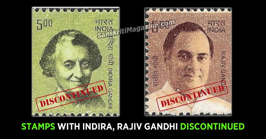 Stamps with Indira, Rajiv Gandhi discontinued