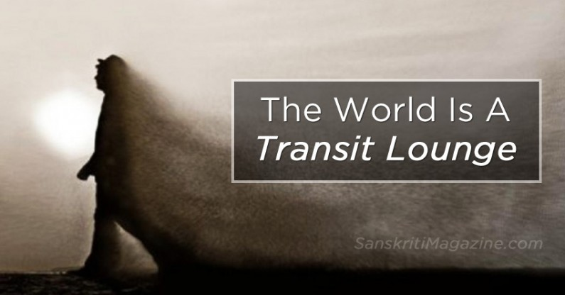 The World Is A Transit Lounge