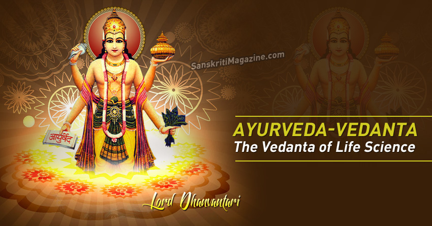Ayurveda-vedanta- The Vedanta of Life Science