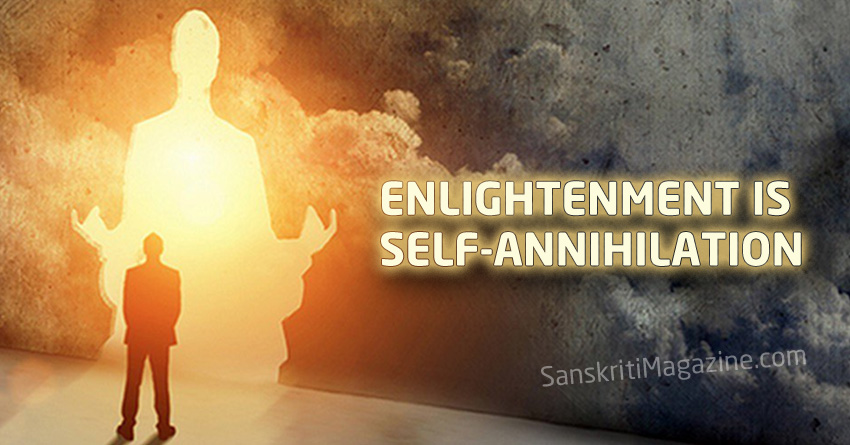 Enlightenment Is Self-Annihilation
