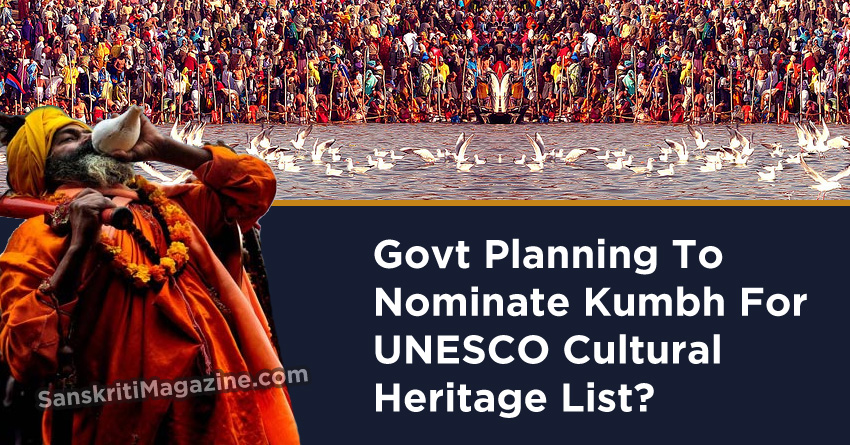 Govt Planning To Nominate Kumbh For UNESCO Cultural Heritage List