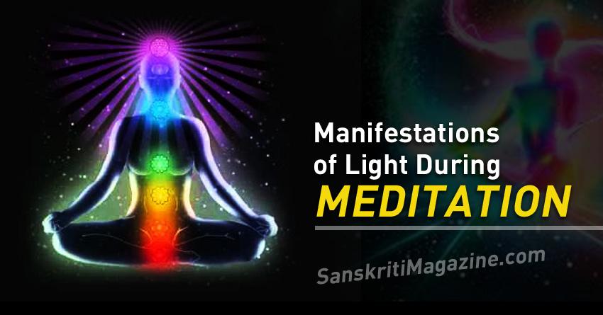 Manifestations of Light During Meditation