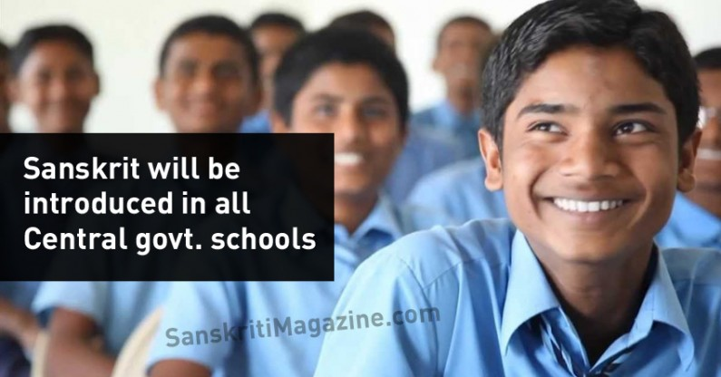 Sanskrit will be introduced in all Central govt. schools