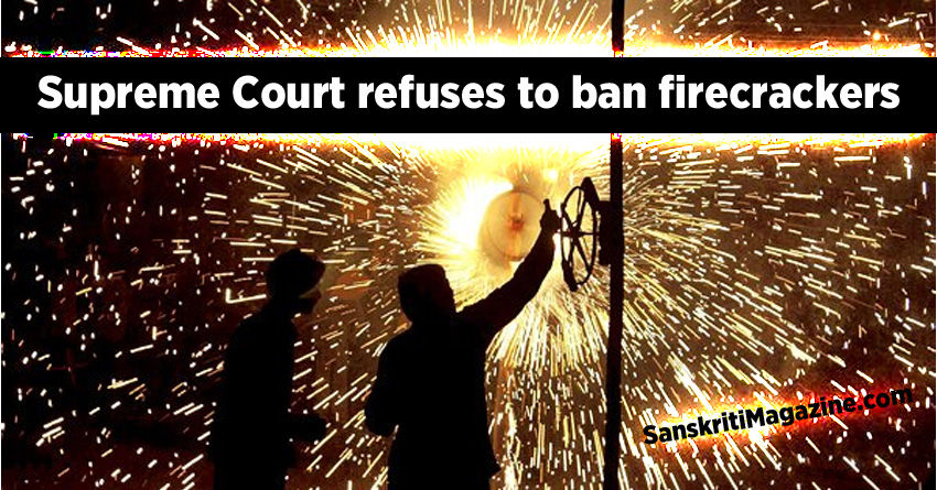 Supreme Court refuses to ban firecrackers