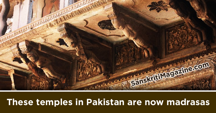 These temples in Pakistan are now madrasas