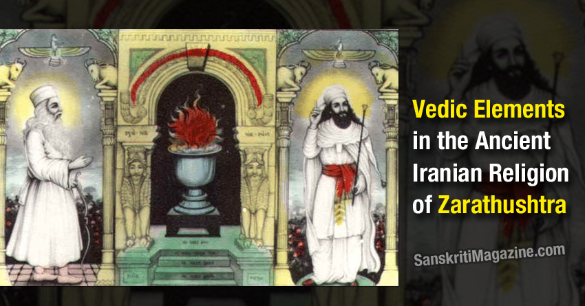 Vedic Elements of zarathustra