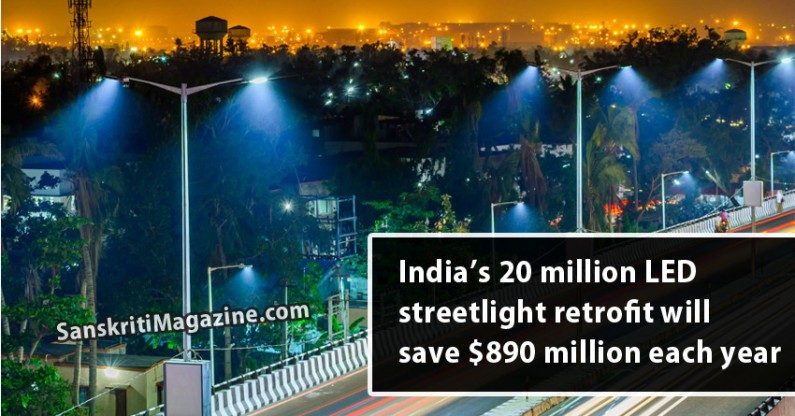 India's 20 million LED streetlight retrofit will save $890 million (Rs 5,775 crore) each year
