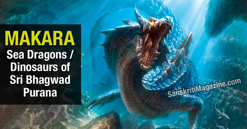 Makara: Sea dragons of Sri Bhagwad Purana
