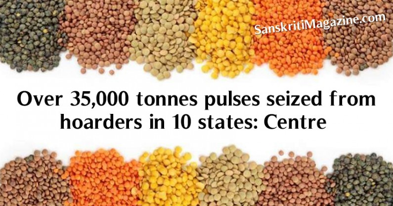 Over 35,000 tonnes pulses seized from hoarders in 10 states in two days: Centre