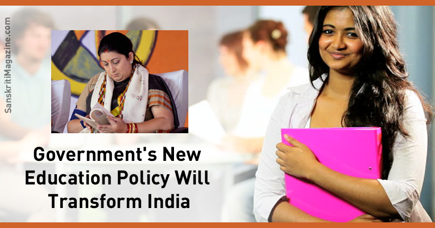 Government's Education Policy Will Transform India
