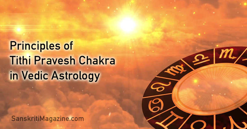 Principles of Tithi Pravesh Chakra in Vedic Astrology
