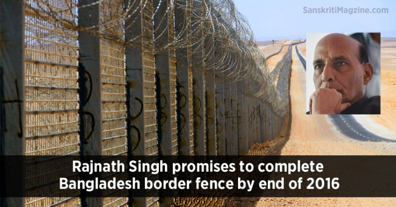 Rajnath Singh promises to complete Bangladesh border fence by end of 2016