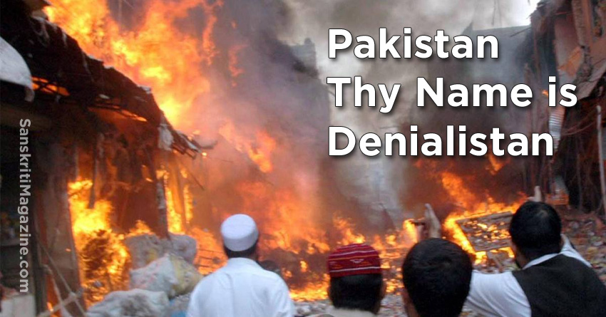 Pakistan Thy Name is Denialistan