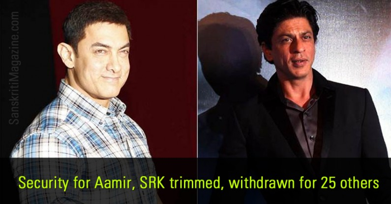 Security for Aamir, SRK trimmed, withdrawn for 25 others