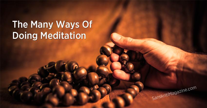The Many Ways Of Doing Meditation