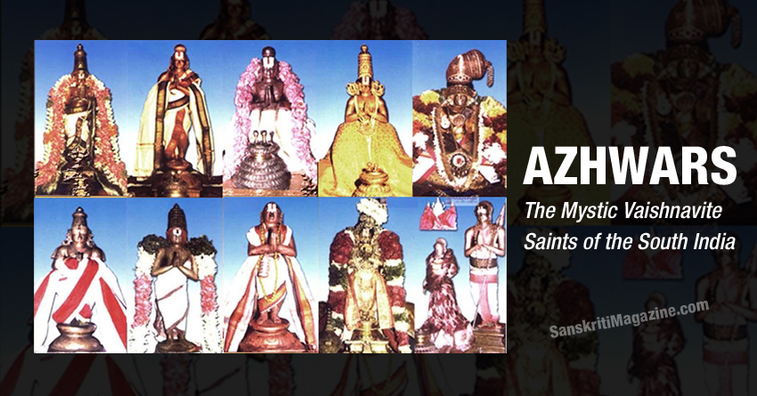 AZHWARS: ­ The Mystic Vaishnavite Saints of the South India
