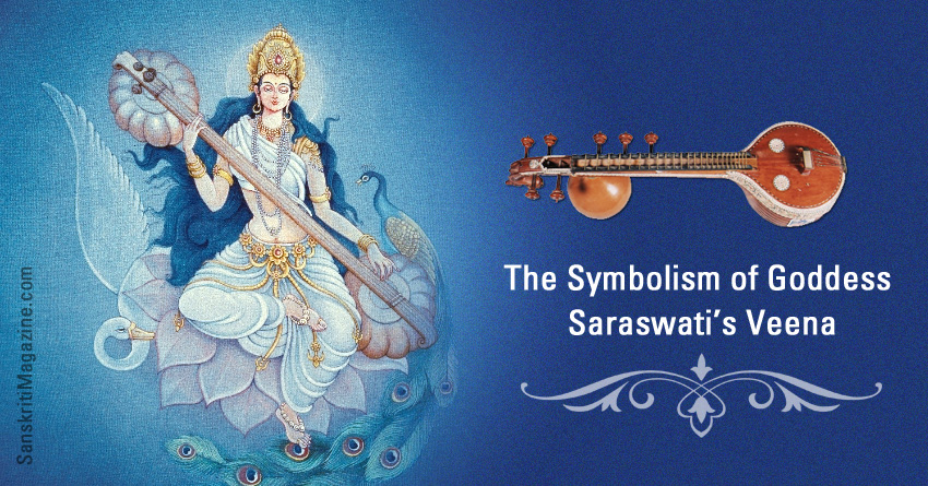 The Symbolism of Goddess Saraswati's Veena