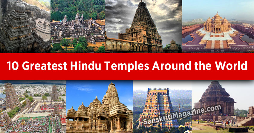 10 Greatest Hindu Temples Around the World