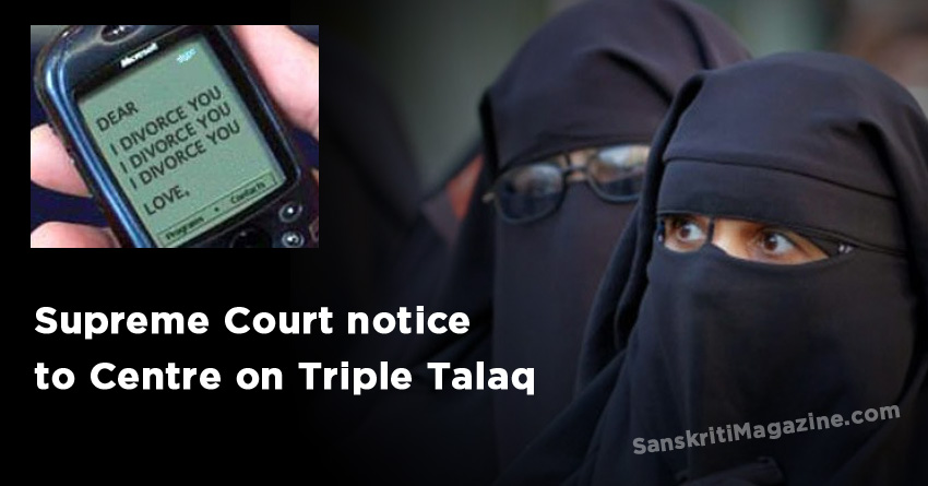 Supreme Court notice to Centre on Triple Talaq