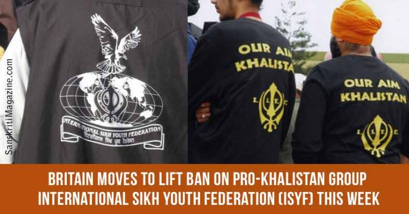 Britain moves to lift ban on pro-Khalistan group ISYF this week