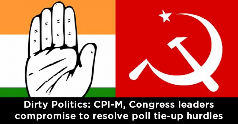 Dirty Politics: CPI-M, Congress leaders compromise to resolve poll tie-up hurdles
