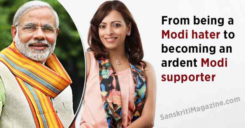 From being a Modi hater to becoming an ardent Modi supporter