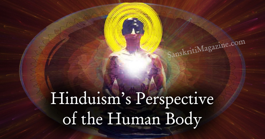 Hinduism Perspective of the Human Body