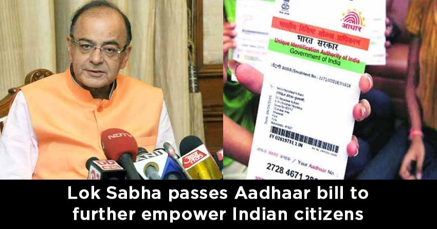 Lok-Sabha-passes-Aadhaar-bill-to-further-empower-Indian-citizens
