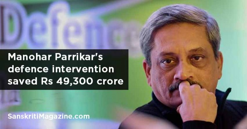 Manohar Parrikar's defence intervention saved Rs 49,300 crore