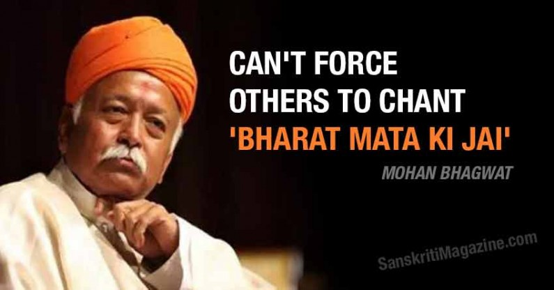RSS Chief: Can't force others to chant 'Bharat Mata Ki Jai'