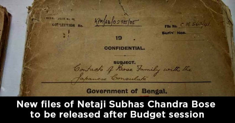 New set of files of Netaji Subhas Chandra Bose to be released after Budget session