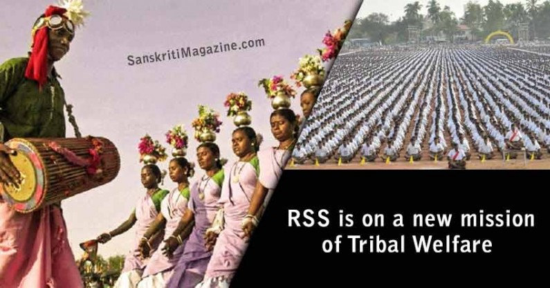 RSS is on a new mission of Tribal Welfare