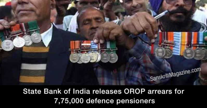 SBI releases OROP arrears for 7,75,000 defence pensioners