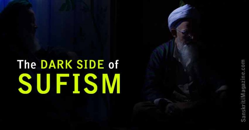 The Dark Side of Sufism