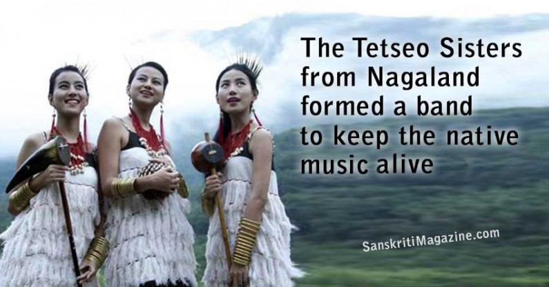 The Tetseo Sisters from Nagaland formed a band to keep the native music alive