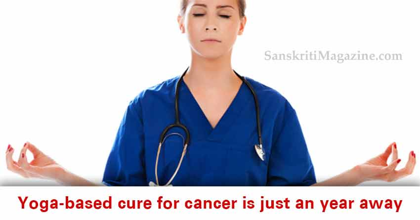 Yoga-based-cure-for-cancer-is-just-an-year-away
