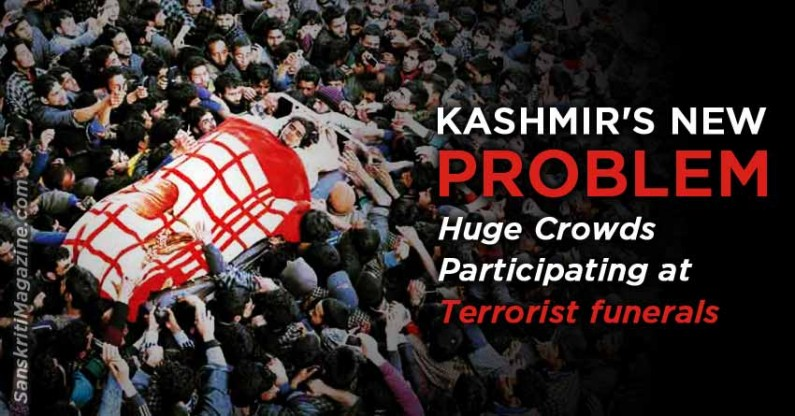 Kashmir's New Problem: Huge Crowds Participating at Terrorist funerals